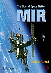 The Story of Space Station Mir (Springer Praxis Books) by David M. Harland (2010-06-02)