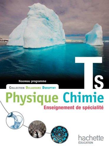 Physique-Chimie T S spécialité - Livre élève Grand format - Edition 2012 (Physique-Chimie Lycée) por M. Barde