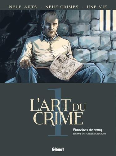 L'Art du Crime - Tome 01 : Planches de sang