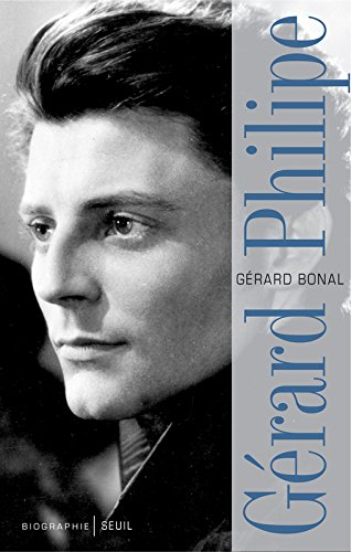 Gérard Philipe - Biographie