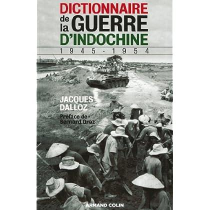 Dictionnaire de la Guerre d'Indochine: 1945-1954