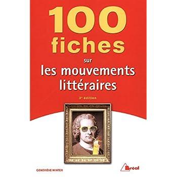 100 fiches sur les mouvements littéraires