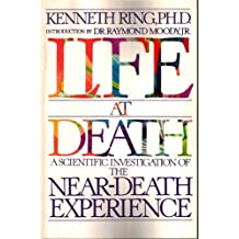Life at Death by Kenneth Ring (1982-09-01)