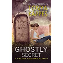 A Ghostly Secret (Ghostly Southern Mysteries Book 7) (English Edition)