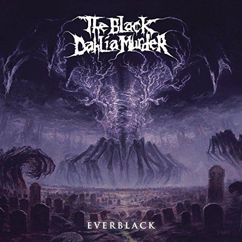 Everblack (Dig) (Black Dahlia Murder Metal Blade)