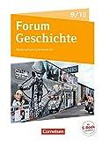 Forum Geschichte - Neue Ausgabe - Gymnasium Niedersachsen / Schleswig-Holstein: 9./10. Schuljahr - Vom Ende des Ersten Weltkriegs bis zur Gegenwart: Schülerbuch