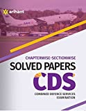 Chapterwise Section wise Solved Papers CDS Combined Defence Services Examination