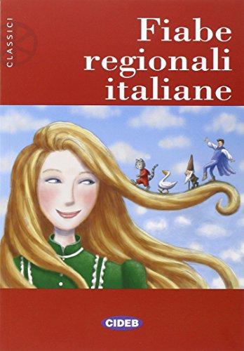 Fiabe regionali italiane. Per la Scuola media