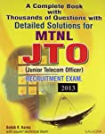 The Book A Complete Book with Thousands of Questions with Detailed Solutions for MTNL JTO (Junior Telecom Officer) written by Satish K Karna is the good book.