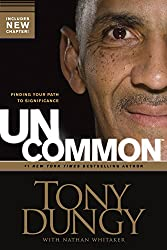Uncommon: Finding Your Path to Significance (English Edition)