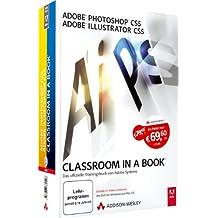 Adobe Photoshop CS5 / Adobe Illustrator CS5 - Classroom in a Book - Die offiziellen Trainingsbücher von Adobe Systems