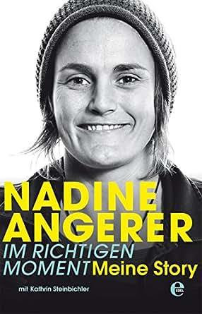 Nadine Angerer – Im richtigen Moment