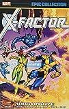 X-Factor: Genesis & Apocalypse (Epic Collection: X-Factor)