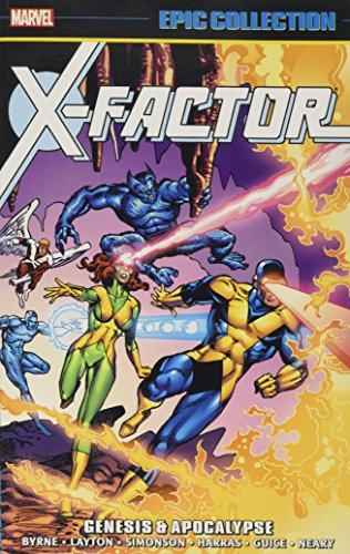 X-Factor: Genesis & Apocalypse (Epic Collection: X-Factor)