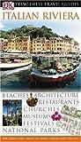 Italian Riviera (DK Eyewitness Travel Guide)