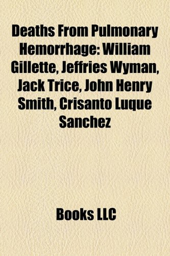 Deaths from Pulmonary Hemorrhage