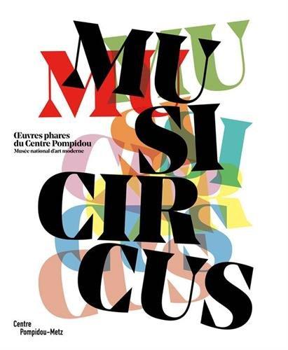 Musicircus : Oeuvres phares du Centre Pompidou, Musée national d'art moderne
