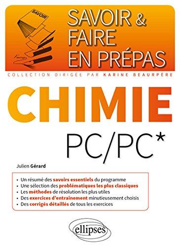 Savoir & Faire en Prépas Chimie PC/PC*
