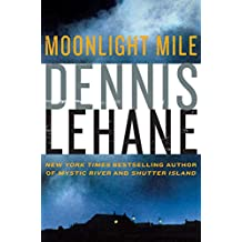 Moonlight Mile: A Kenzie and Gennaro Novel (Patrick Kenzie and Angela Gennaro)