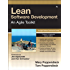 Lean Software Development: An Agile Toolkit: An Agile Toolkit (Agile Software Development Series)