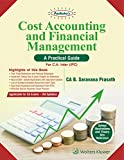 Cost Accounting and Financial Management – A Practical Guide: Padhuka CA IPCC
