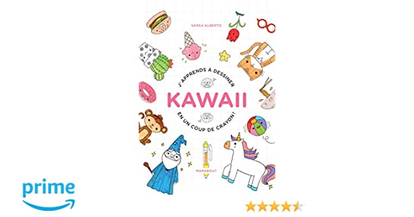 Amazon Fr J Apprends à Dessiner Kawaii En Un Coup De