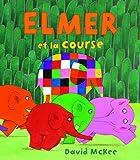 Elmer et la course
