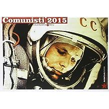 Comunisti 2015. Calendario 13 mesi