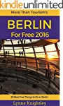Berlin for Free 2016 Travel Guide: 25...
