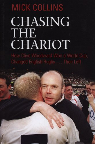 Chasing The Chariot: Woodward's England por Mick Collins