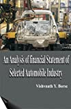 An Analysis of Financial Statement of Selected Automobile Industry