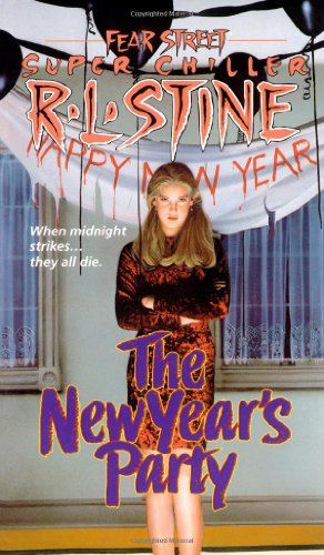 The New Year's Party (Fear Street) por R. L. Stine