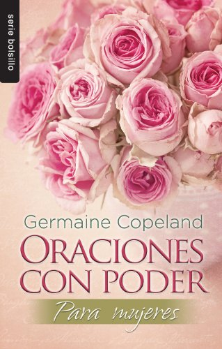 Oraciones Con Poder Para Mujeres = Prayers with Power for Women (Serie Bolsillo)
