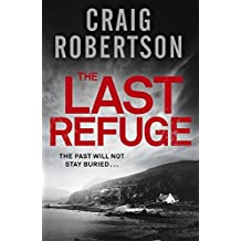 By Craig Robertson The Last Refuge [Paperback]