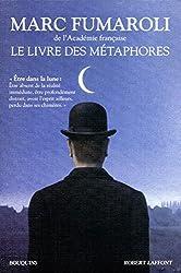Le livre des métaphores (Bouquins) (French Edition)