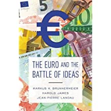 Euro and the Battle of Ideas
