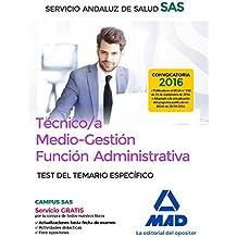Técnico/a Medio-Gestión Función Administrativa del SAS Opción Administración General.Test del Temario Específico