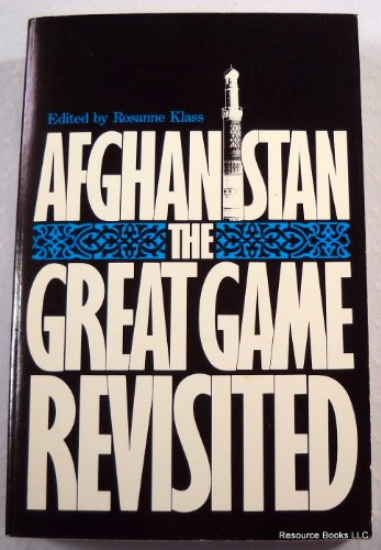 Afghanistan: The Great Game Revisited