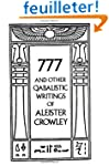777 And Other Qabalistic Writings of...