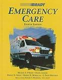 Brady Emergency Care by Michael F. O'Keefe (1998-01-30)