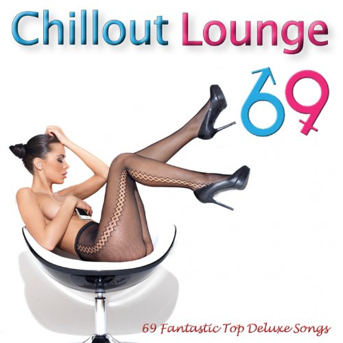 Chillout Lounge 69 (Ultimate M...