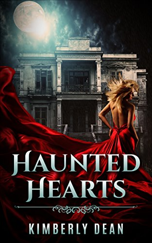 Haunted Hearts: A ghost story (English Edition)