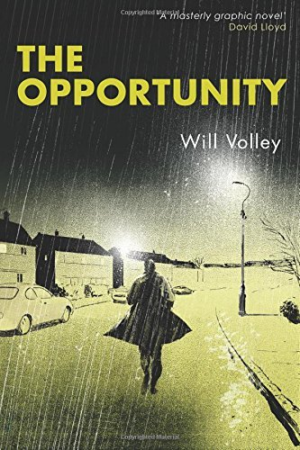 The Opportunity by Will Volley (2016-03-31) par Will Volley