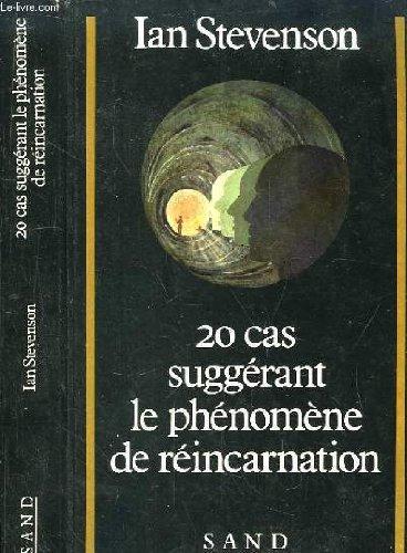 20 cas suggrant le phnomne de rincarnation