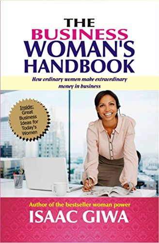 the-business-womans-handbook-how-ordinary-women-make-extraordinary-money-in-business-english-edition