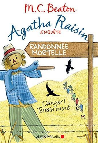 Agatha Raisin enquête 4 - Randonnée mortelle : Danger ! Terrain miné (A.M. ROM.ETRAN)