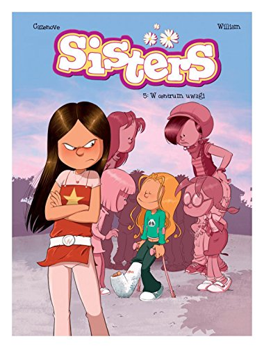 W centrum uwagi sisters (Tom 5) - Christophe Cazenove [KOMIKS]