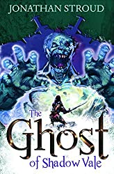 The Ghost of Shadow Vale by Jonathon Stroud (2014-11-15)
