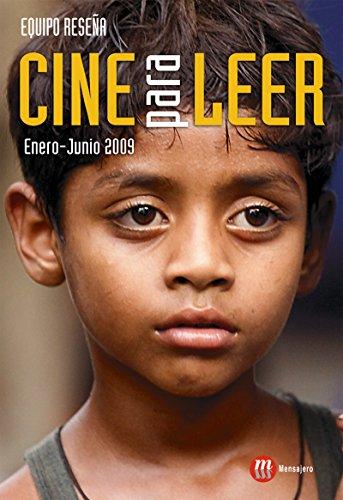 CINE PARA LEER. ENERO-JUNIO 2009 por EQUIPO RESEÑA