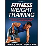 [ Fitness Weight Training Baechle, Thomas R. ( Author ) ] { Paperback } 2014